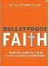 Bullet Proof Faith